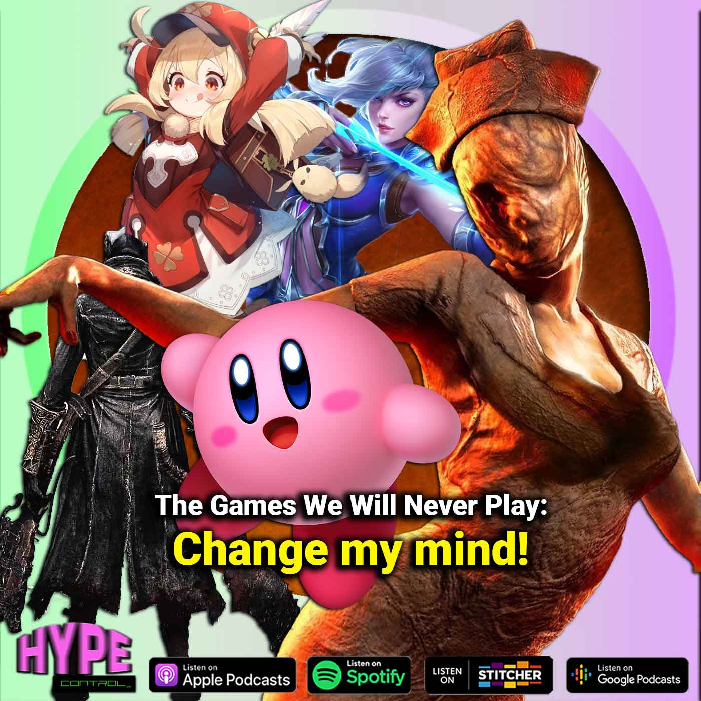 Ep. 25 - The Games We Will Never Play, Change My Mind