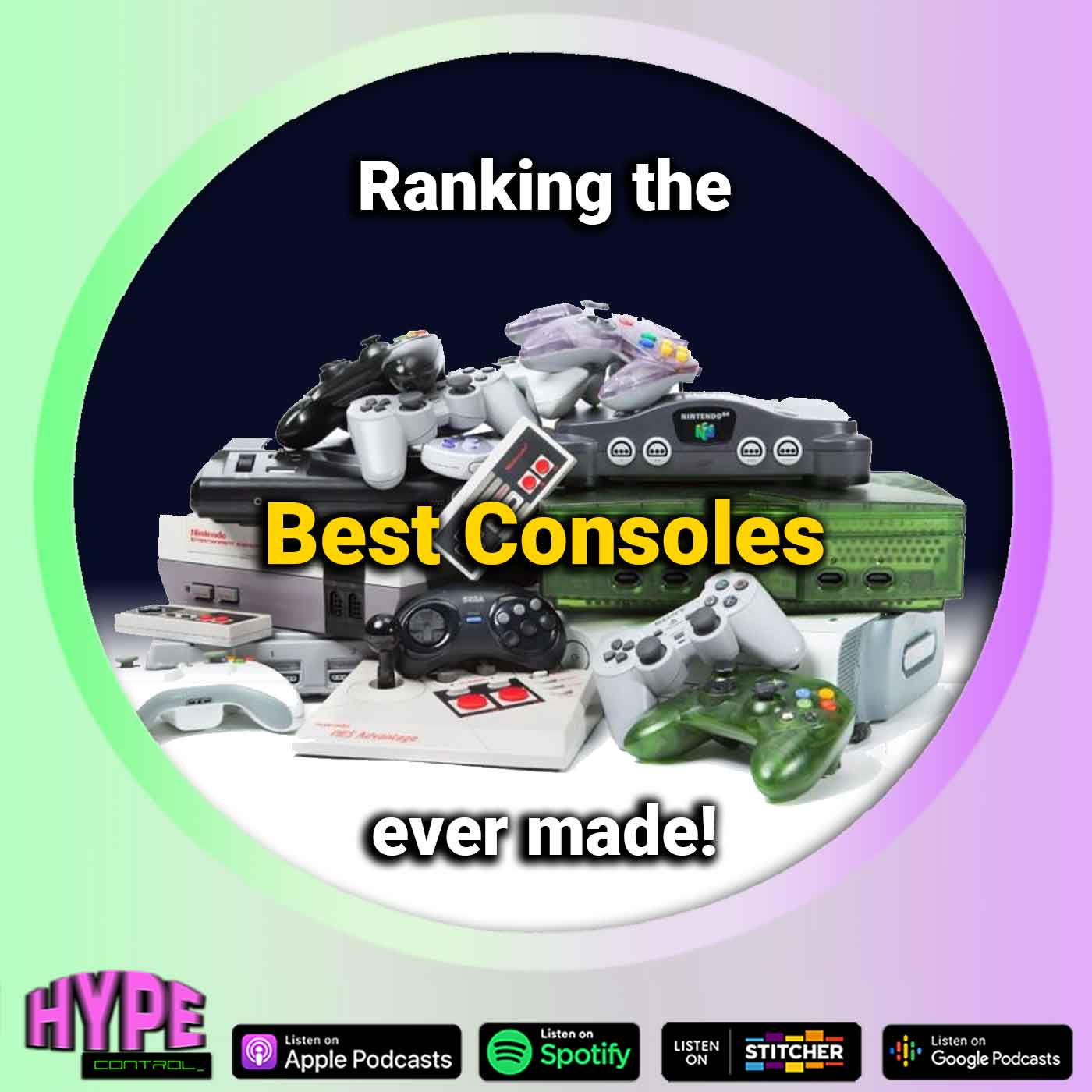 Ep. 30 - Ranking the Best Consoles Ever Made