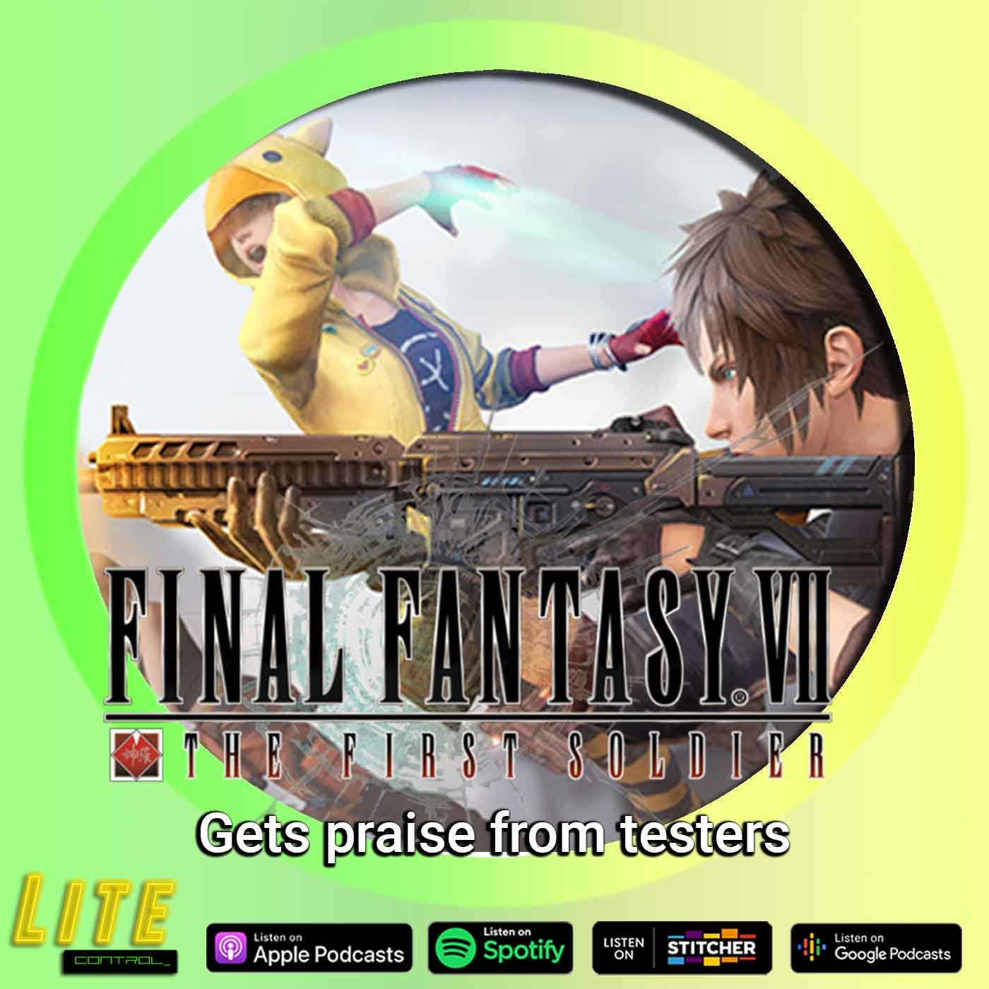 Lite Control 167 - FF7 Mobile Spinoff Game Pleases Game Testers
