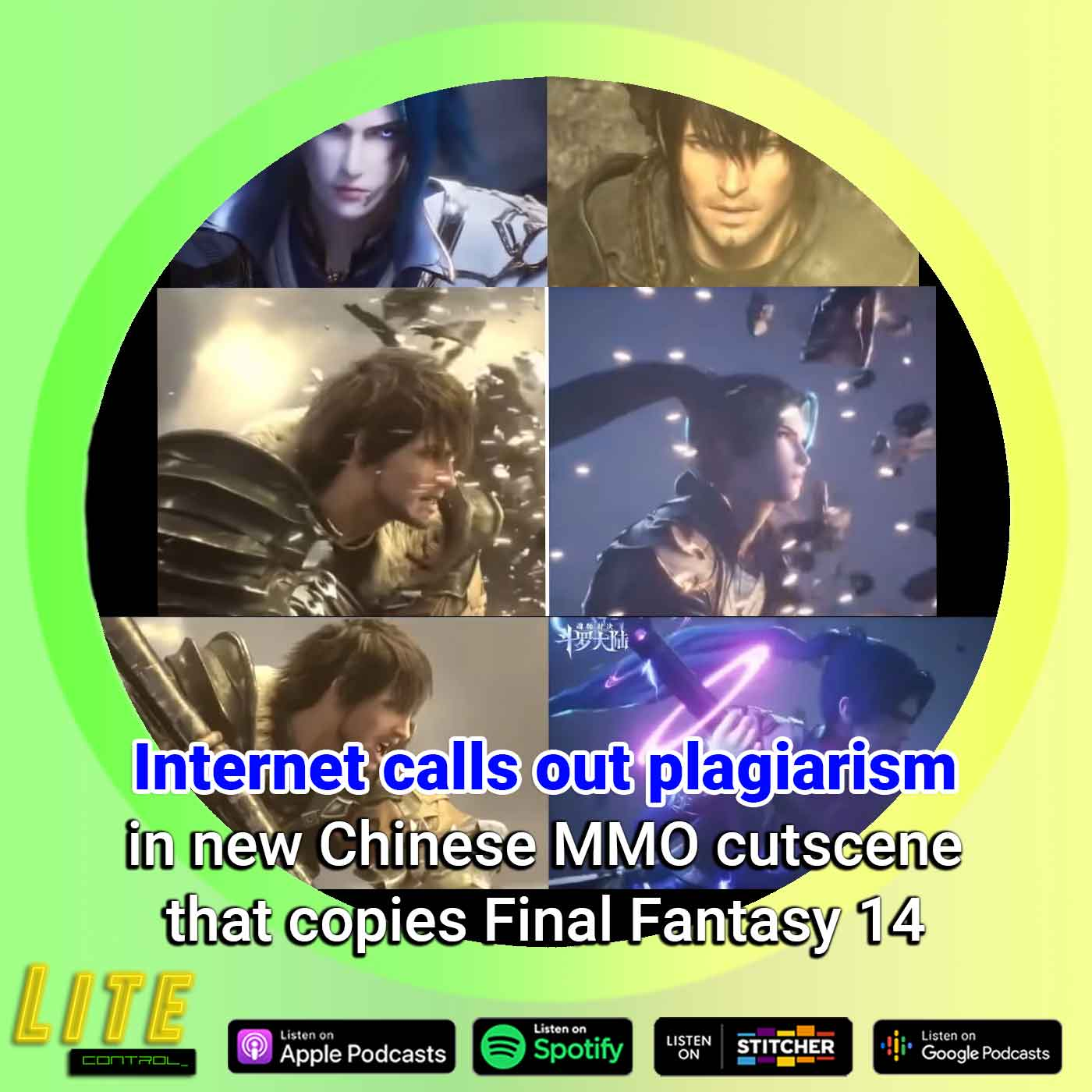 Lite Control 172 - Chinese MMO Game Developer Gets Away With Copying Final Fantasy 14