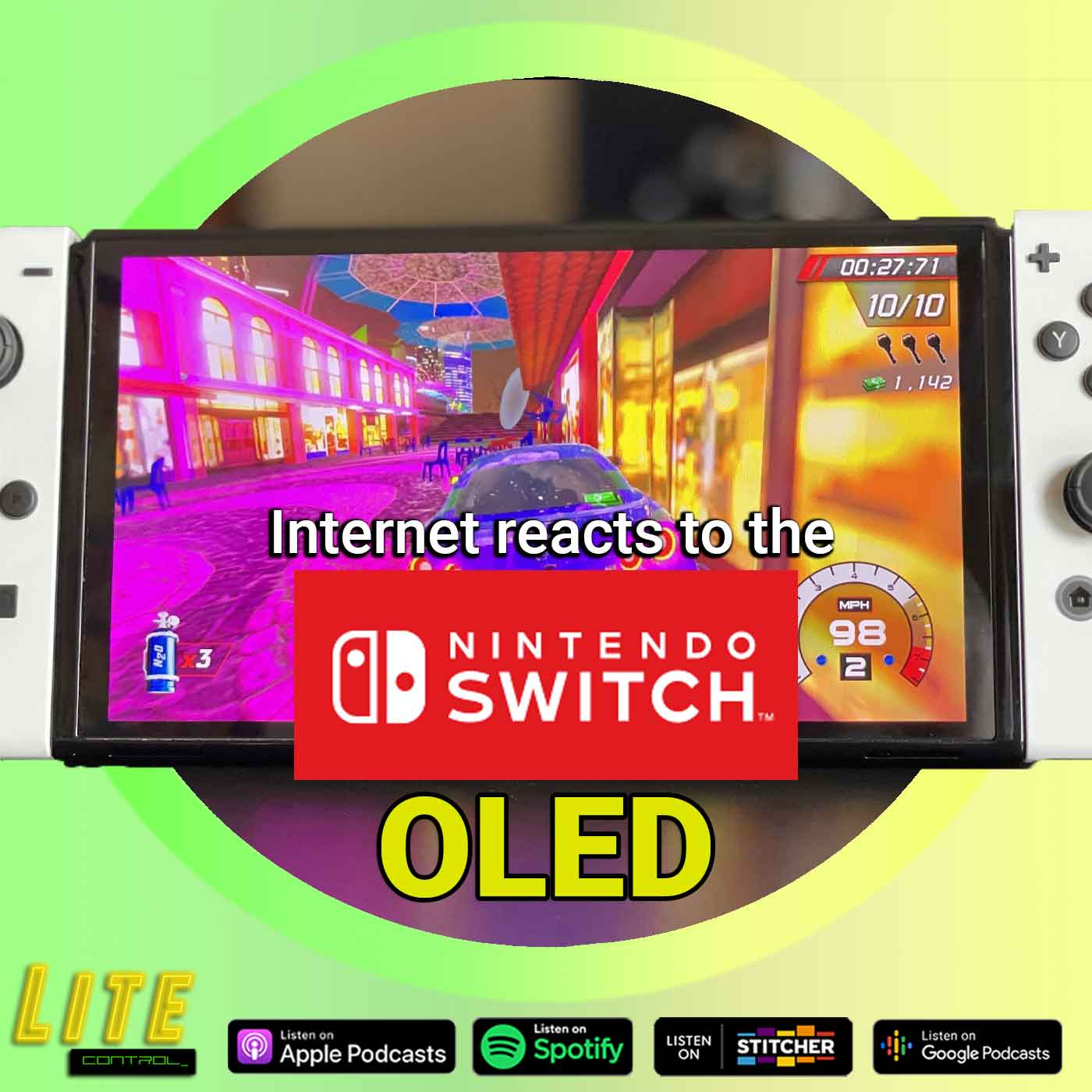 Lite Control 177 - The Internet Reacts to the Nintendo Switch OLED
